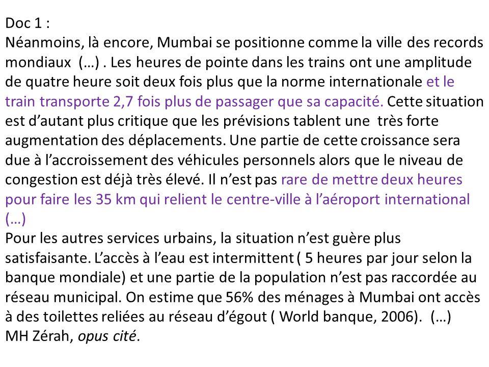 Doc 1 : Néanmoins, là encore, Mumbai se positionne comme la ville des records mondiaux (…).