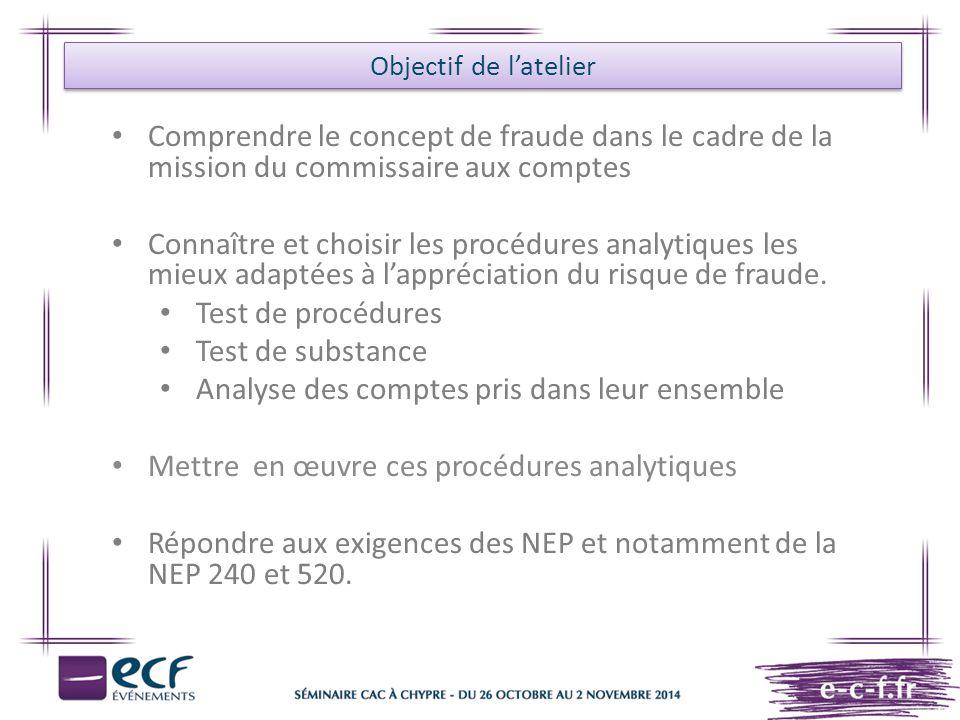 Mise en œuvre des procédures analytiques de substance » Objectifs.NEP 520 Procédures analytiques.« 6.
