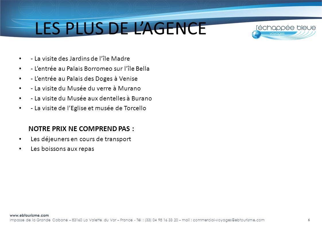 www.ebtourisme.com Impasse de la Grande Cabane – 83160 La Valette du Var – France - Tél : (33) 04 98 16 33 20 – mail : commercial-voyages@ebtourisme.com 7 Qui sommes nous.