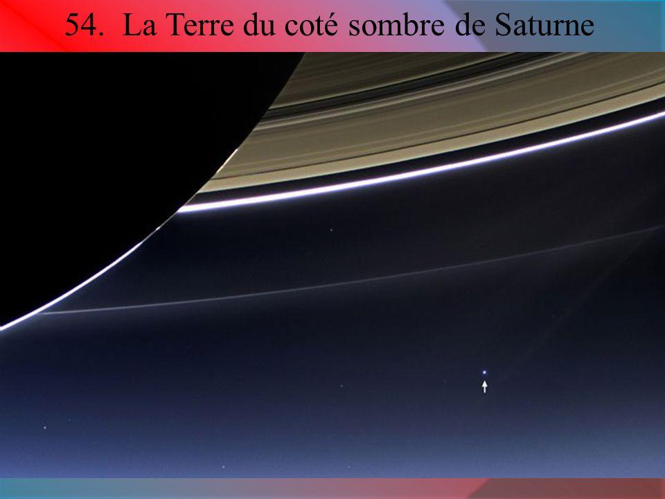 54. La Terre du coté sombre de Saturne