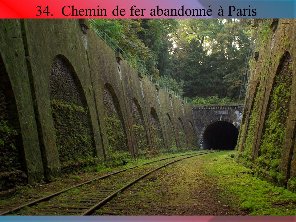 34. Chemin de fer abandonné à Paris