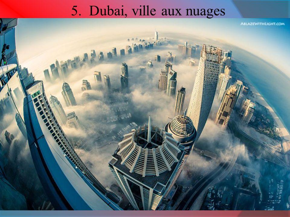 5. Dubai, ville aux nuages