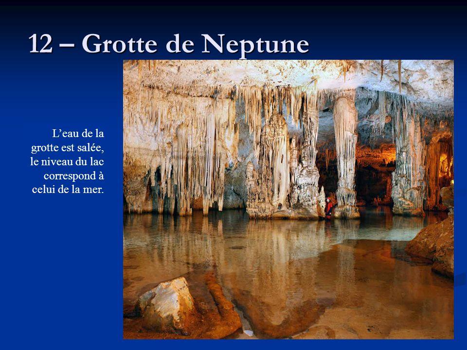 12 – Grotte de Neptune L'eau de la grotte est salée, le niveau du lac correspond à celui de la mer.