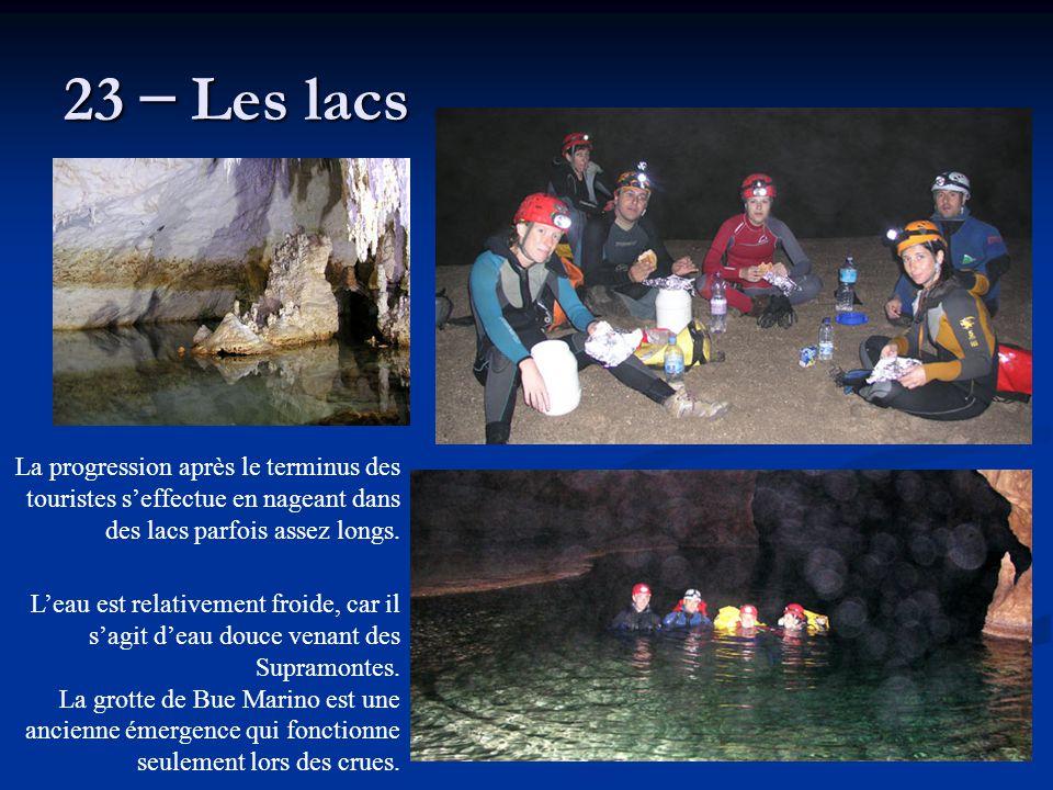 23 – Les lacs L'eau est relativement froide, car il s'agit d'eau douce venant des Supramontes. La grotte de Bue Marino est une ancienne émergence qui
