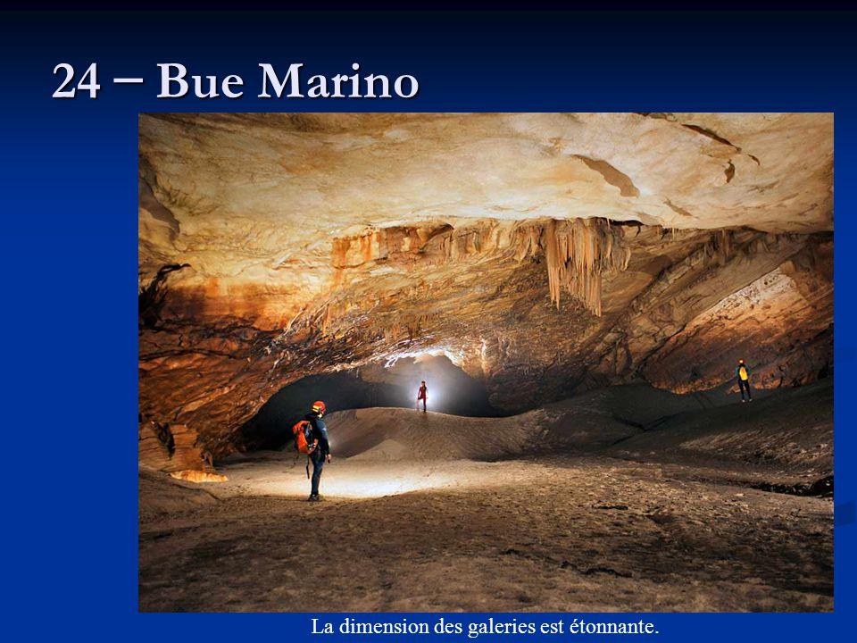 24 – Bue Marino La dimension des galeries est étonnante.