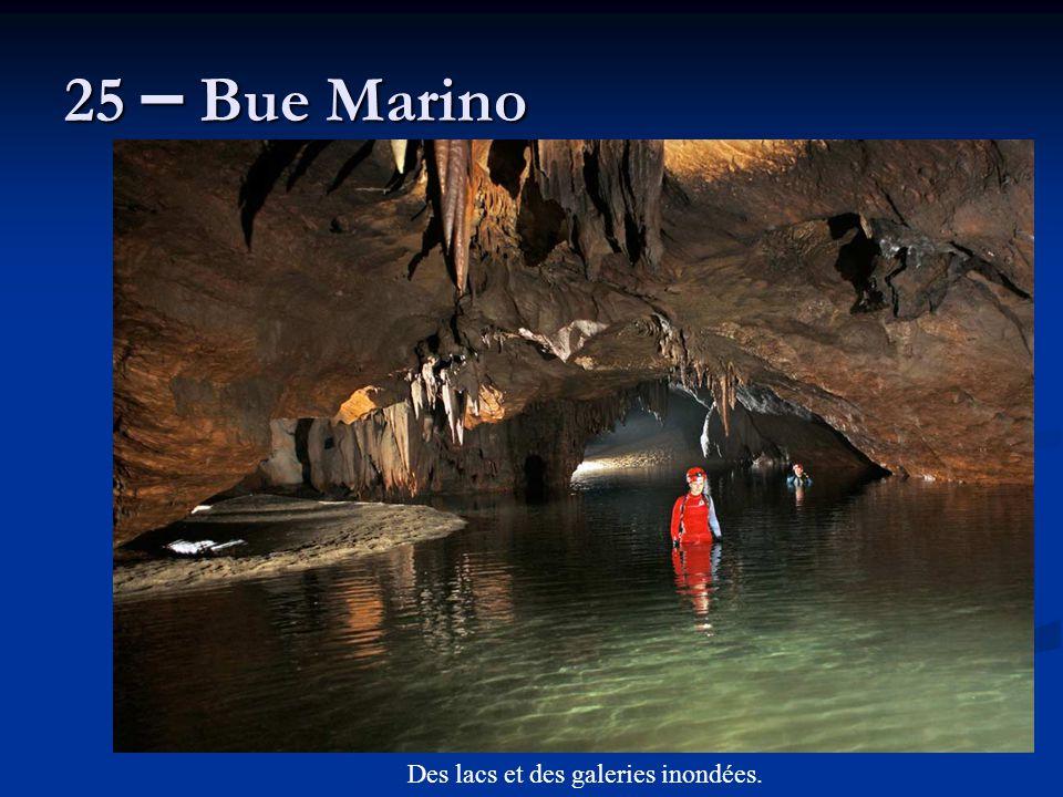 25 – Bue Marino Des lacs et des galeries inondées.