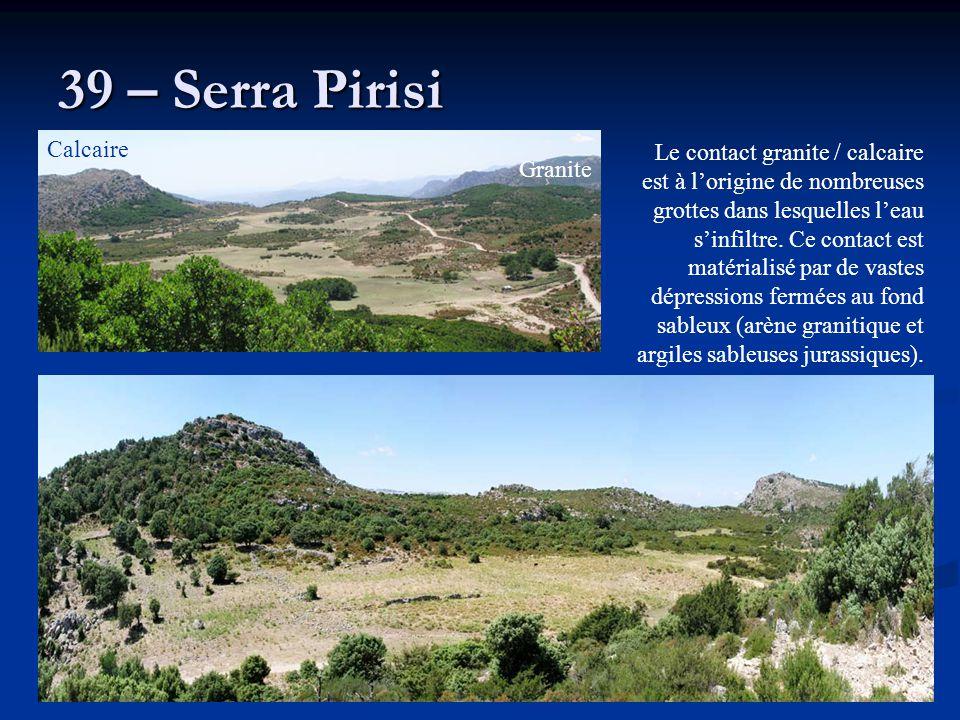 39 – Serra Pirisi Le contact granite / calcaire est à l'origine de nombreuses grottes dans lesquelles l'eau s'infiltre. Ce contact est matérialisé par