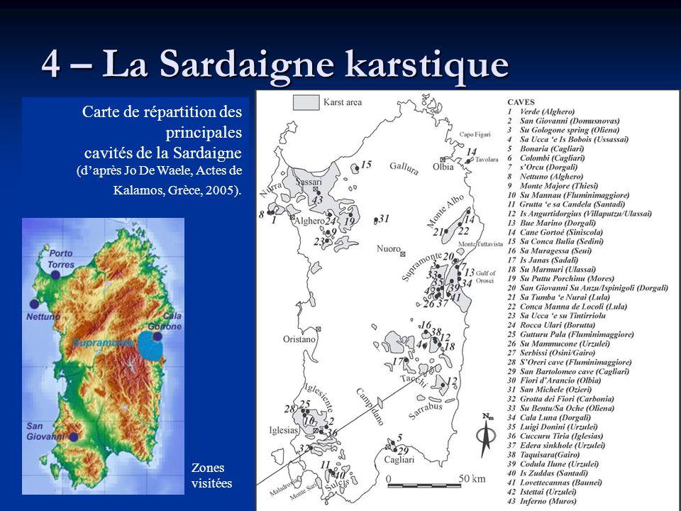 4 – La Sardaigne karstique Carte de répartition des principales cavités de la Sardaigne (d'après Jo De Waele, Actes de Kalamos, Grèce, 2005). Zones vi