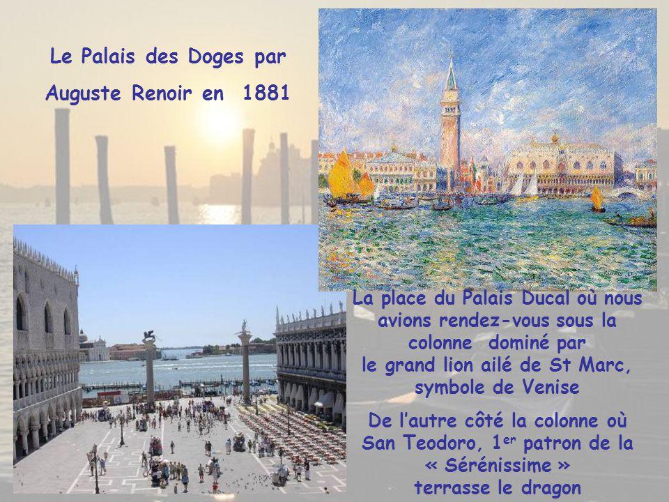 Le Palais des Doges peint par Monnet en 1908 Situé sur la place St Marc, le Palais Ducal fut la résidence du Doge de la République de Venise de 1340 à 1797