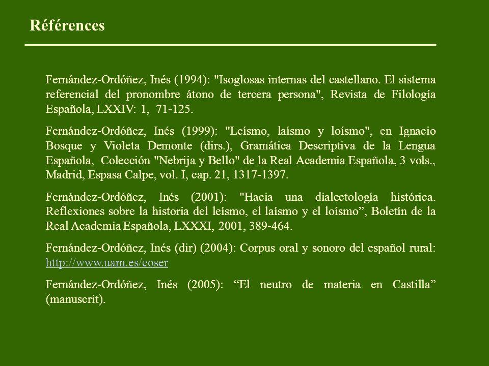 Fernández-Ordóñez, Inés (1994): Isoglosas internas del castellano.