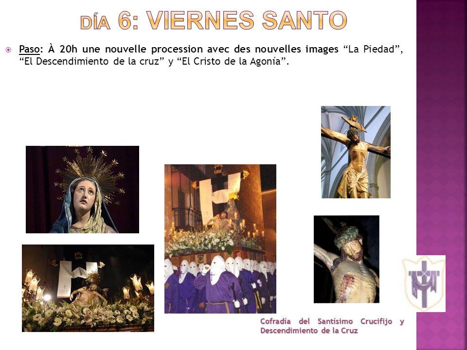 PPaso: À 20h une nouvelle procession avec des nouvelles images La Piedad , El Descendimiento de la cruz y El Cristo de la Agonía .