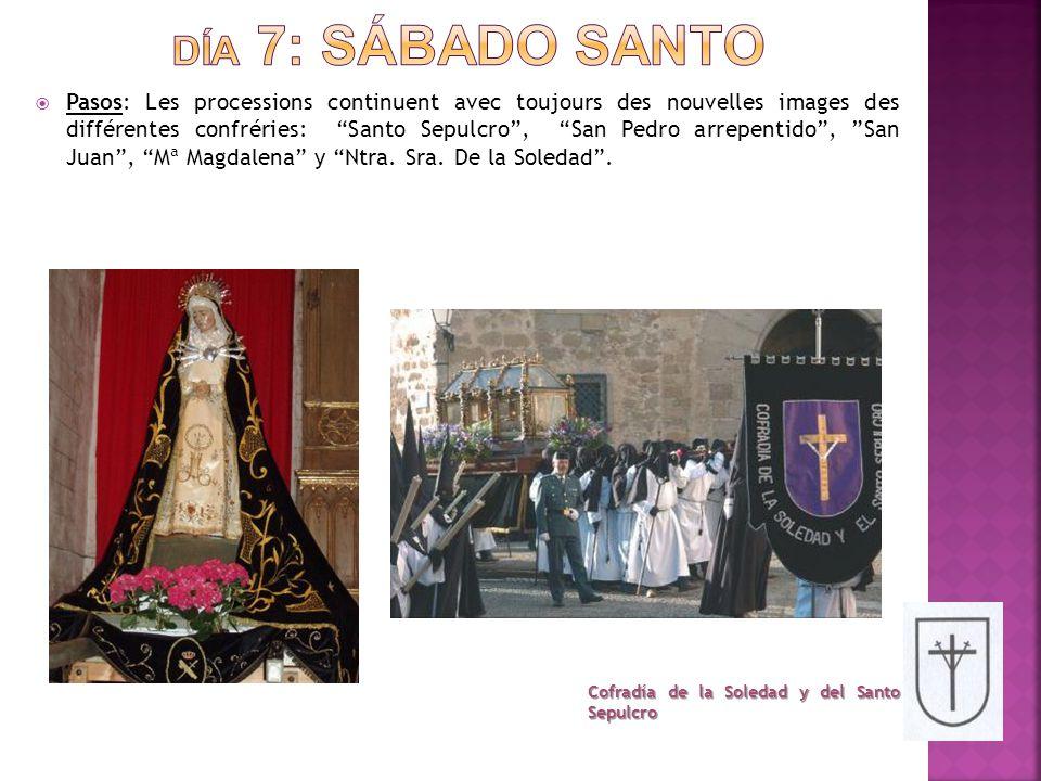  Pasos: Les processions continuent avec toujours des nouvelles images des différentes confréries: Santo Sepulcro , San Pedro arrepentido , San Juan , Mª Magdalena y Ntra.