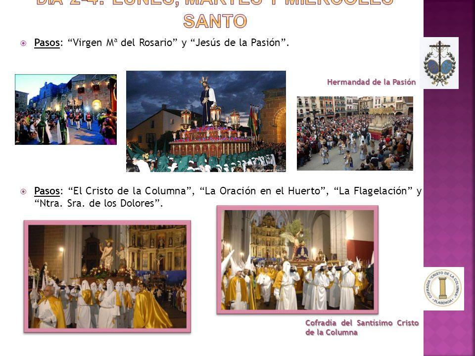 """ Pasos: """"Virgen Mª del Rosario"""" y """"Jesús de la Pasión"""".  Pasos: """"El Cristo de la Columna"""", """"La Oración en el Huerto"""", """"La Flagelación"""" y """"Ntra. Sra."""