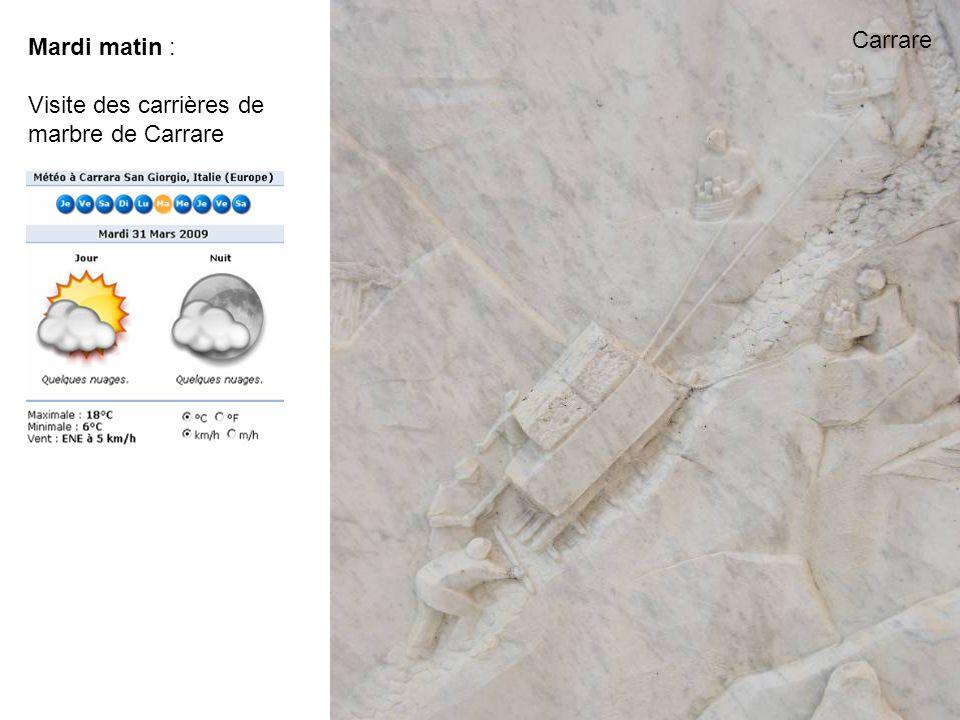 Mardi matin : Visite des carrières de marbre de Carrare Carrare