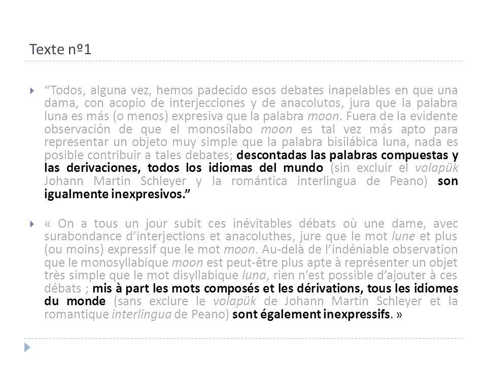 Texte nº6  « Toute langue contient parallèlement mêlés en proportions diverses les deux éléments : le parfaitement immotivé et le relativement motivé.