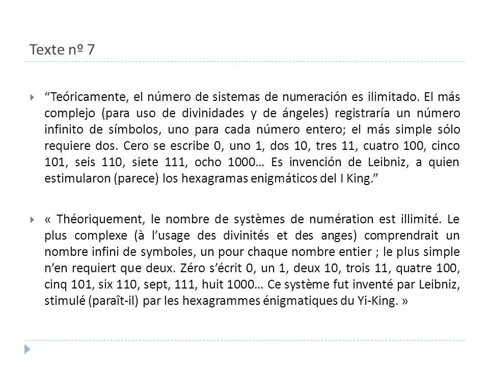 Texte nº 7  Teóricamente, el número de sistemas de numeración es ilimitado.