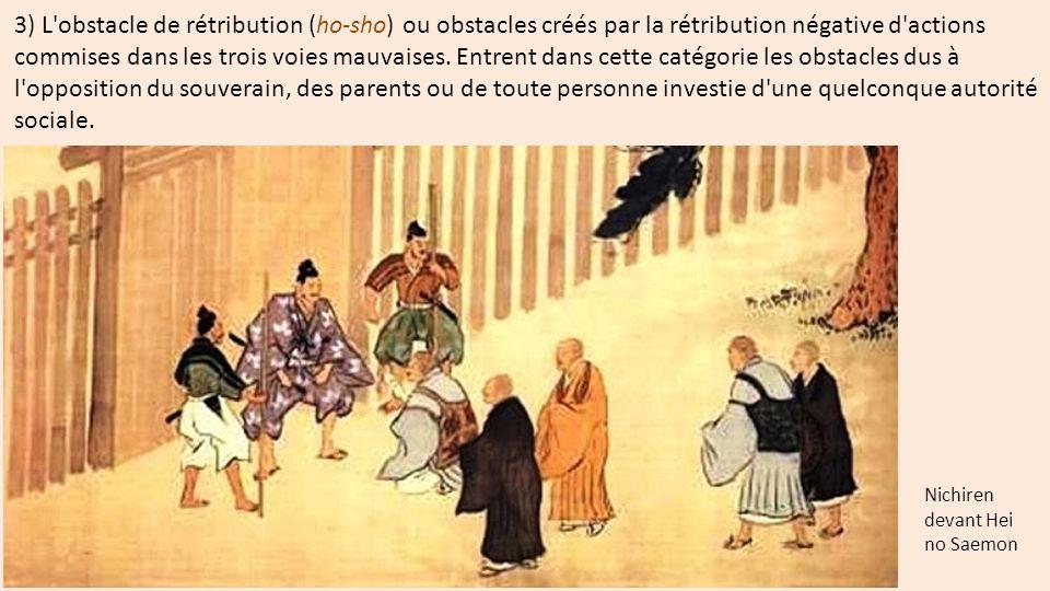 3) L'obstacle de rétribution (ho-sho) ou obstacles créés par la rétribution négative d'actions commises dans les trois voies mauvaises. Entrent dans c