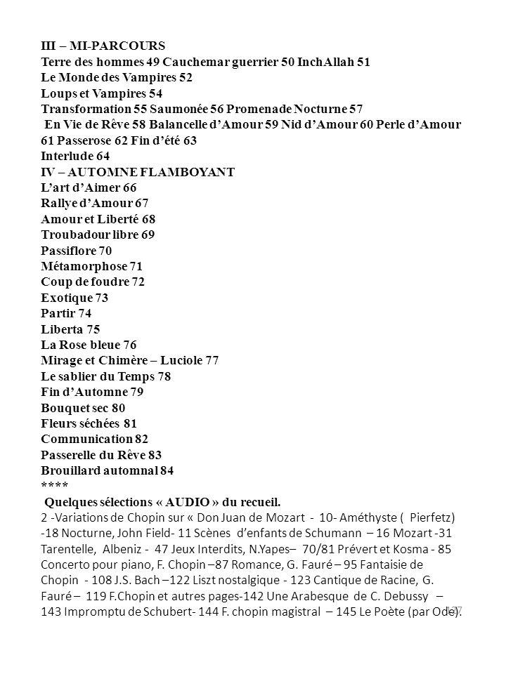 «LA CLEF DES SONGES» - TABLE DES MATIERES Avant Propos 5 Le Clown 8 I- PIERREVIE Embryon d'éternité 12 La Fontaine du coeur 14 Mon Jardin secret 15 La