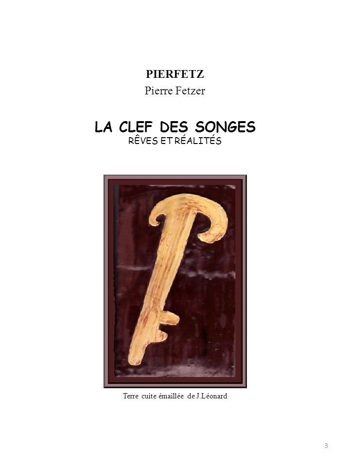 Pierre Fetzer, poète et philosophe, concepteur, metteur en page et graphiste du recueil autobiographique et poétique : « La Clef des Songes », vous re