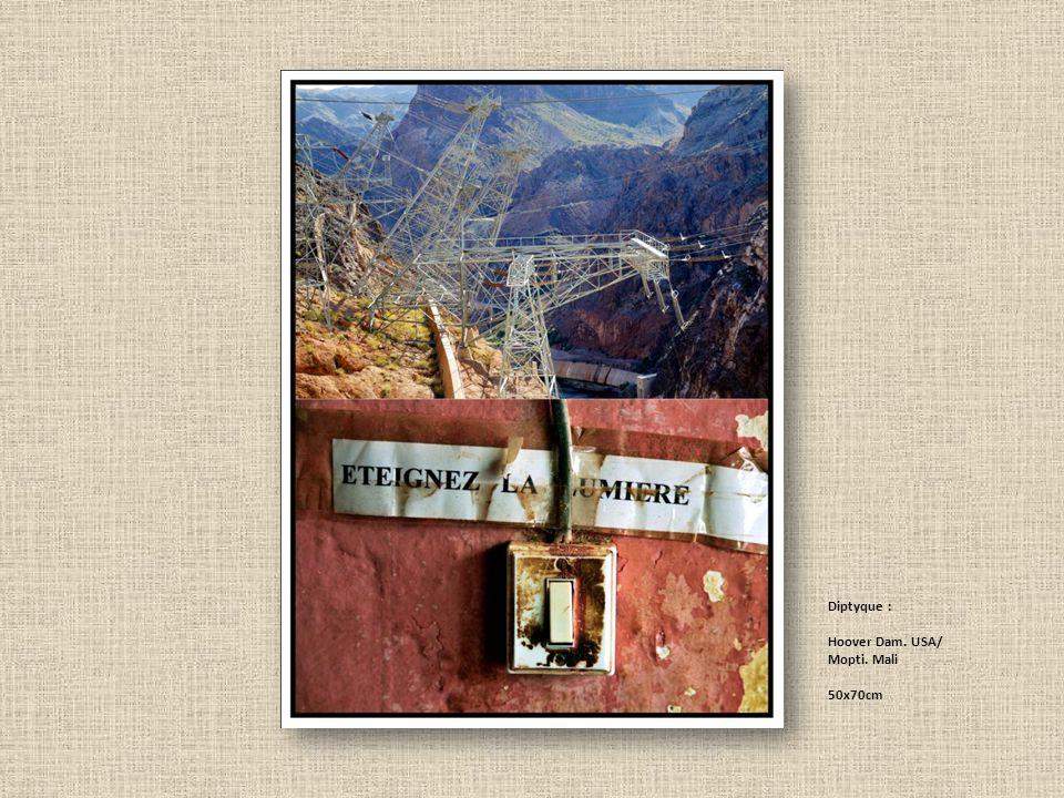 Diptyque : Hoover Dam. USA/ Mopti. Mali 50x70cm