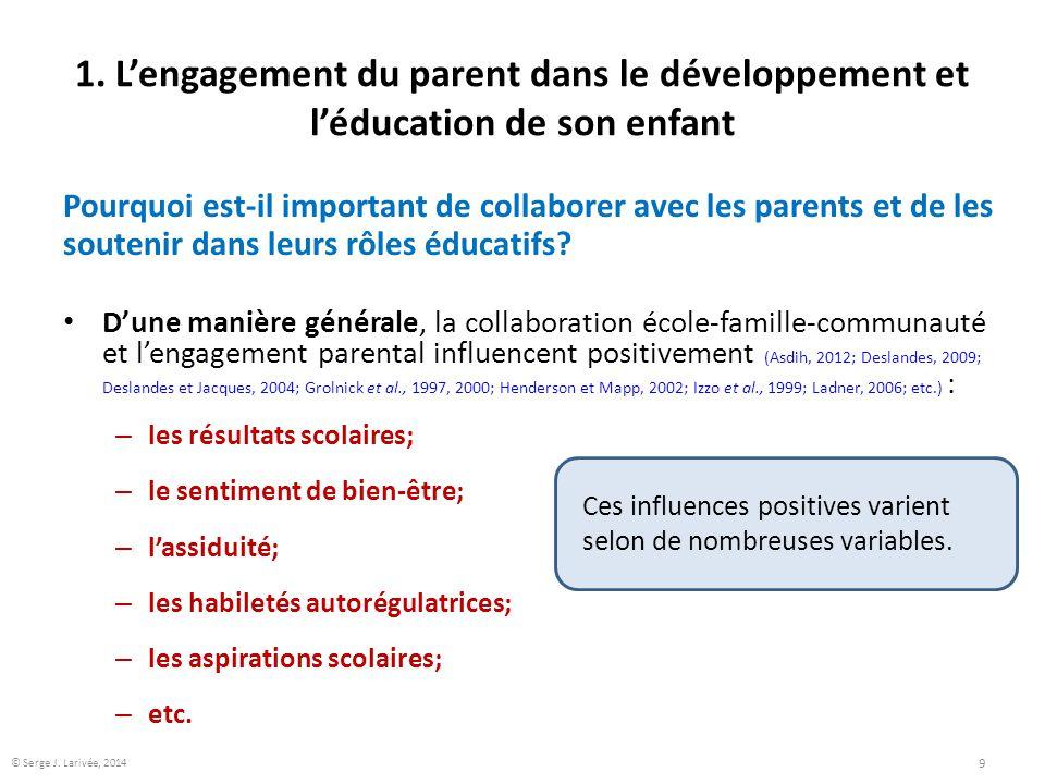 1. L'engagement du parent dans le développement et l'éducation de son enfant Pourquoi est-il important de collaborer avec les parents et de les souten