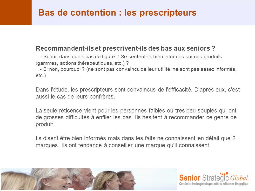 Bas de contention : les prescripteurs Recommandent-ils et prescrivent-ils des bas aux seniors ? - Si oui, dans quels cas de figure ? Se sentent-ils bi