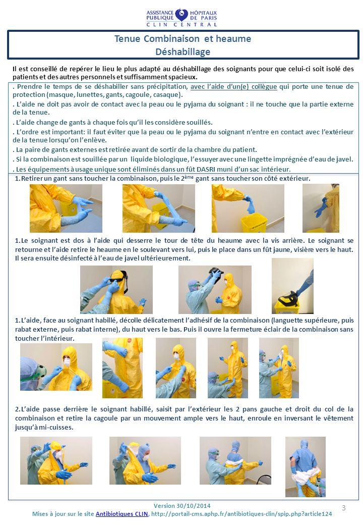 Tenue Combinaison et heaume Déshabillage (suite) 5.L'aide retire les manches de la combinaison, l'une après l'autre, en enroulant la combinaison sur elle-même jusqu'aux genoux.