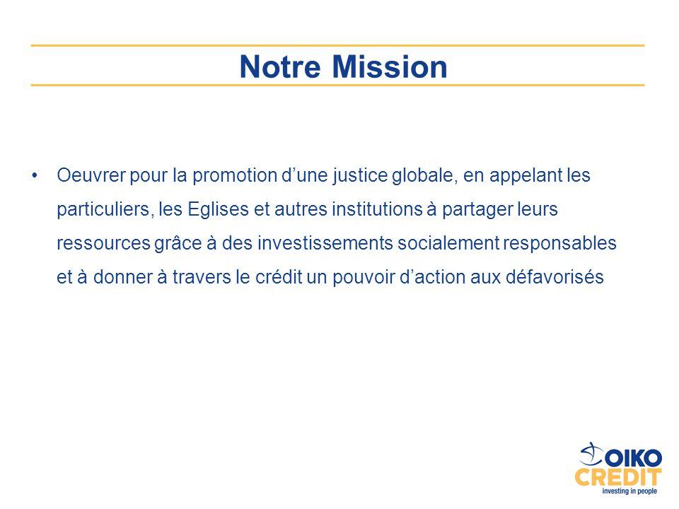 Notre Mission Oeuvrer pour la promotion d'une justice globale, en appelant les particuliers, les Eglises et autres institutions à partager leurs resso