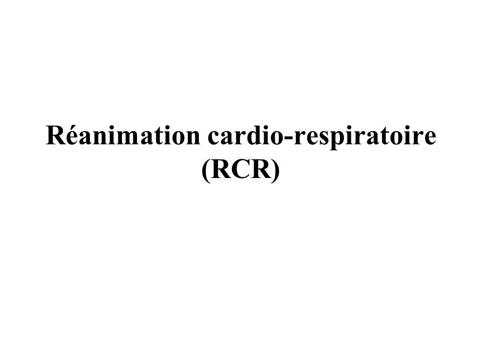 Réanimation cardio-respiratoire (RCR)