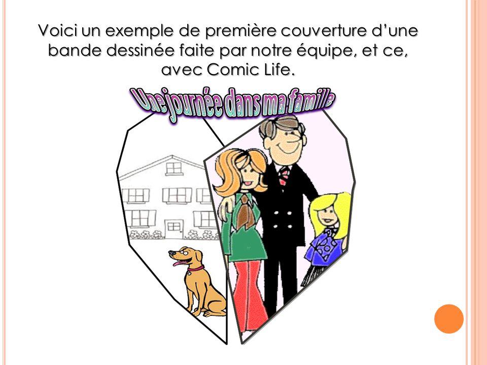 Voici un exemple de première couverture d'une bande dessinée faite par notre équipe, et ce, avec Comic Life.