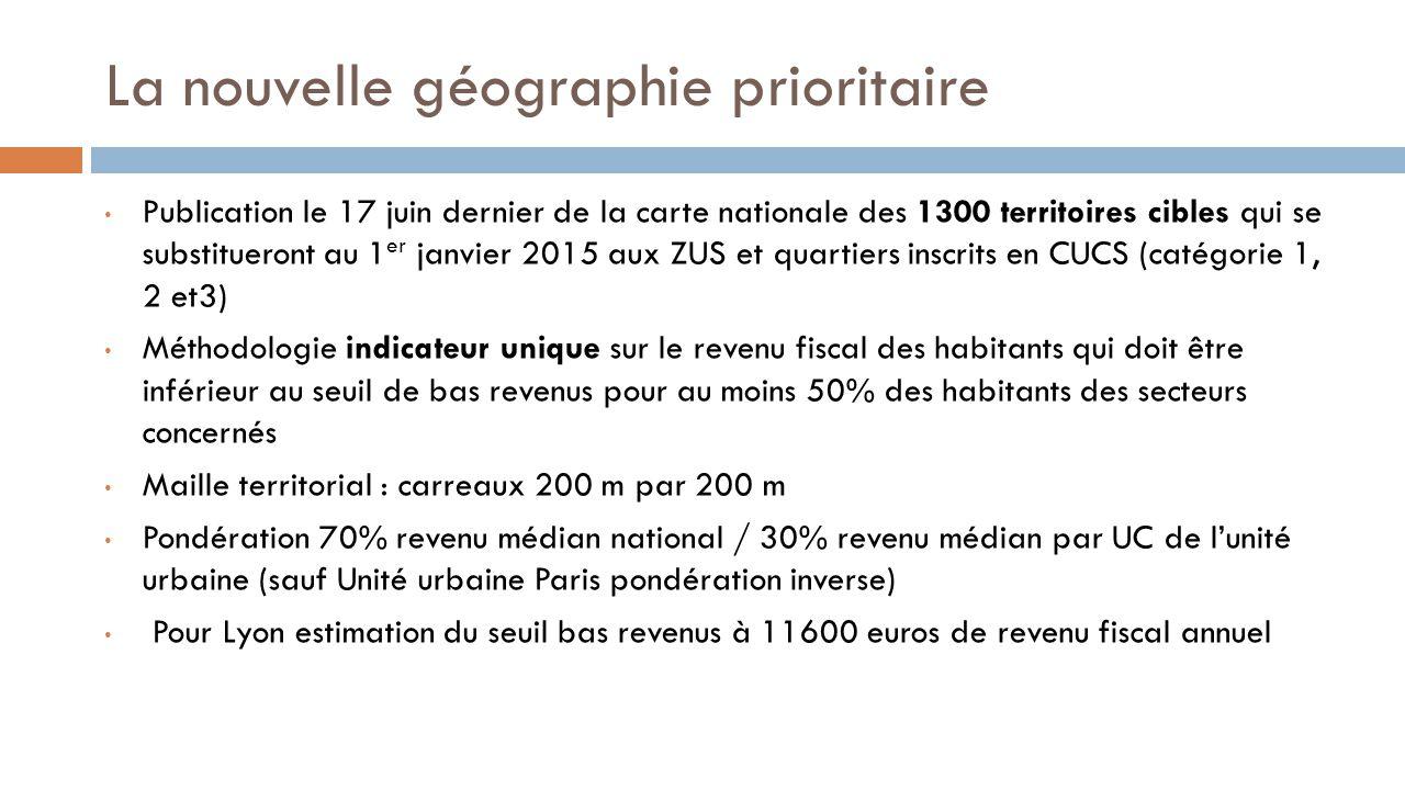 La nouvelle géographie prioritaire Publication le 17 juin dernier de la carte nationale des 1300 territoires cibles qui se substitueront au 1 er janvi