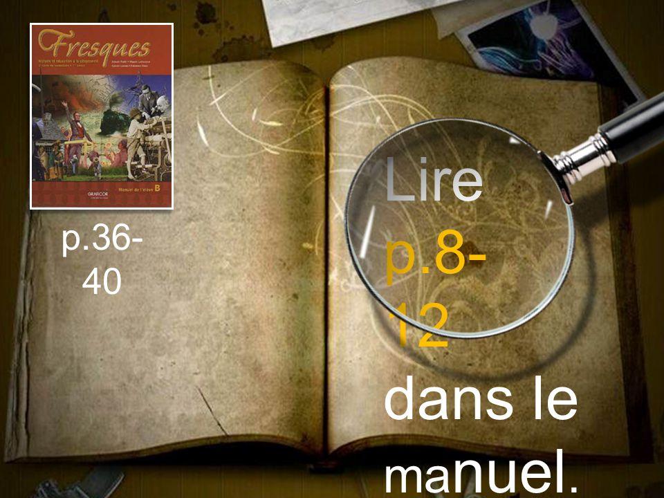 Lire p.8- 12 dans le ma nuel. p.36- 40
