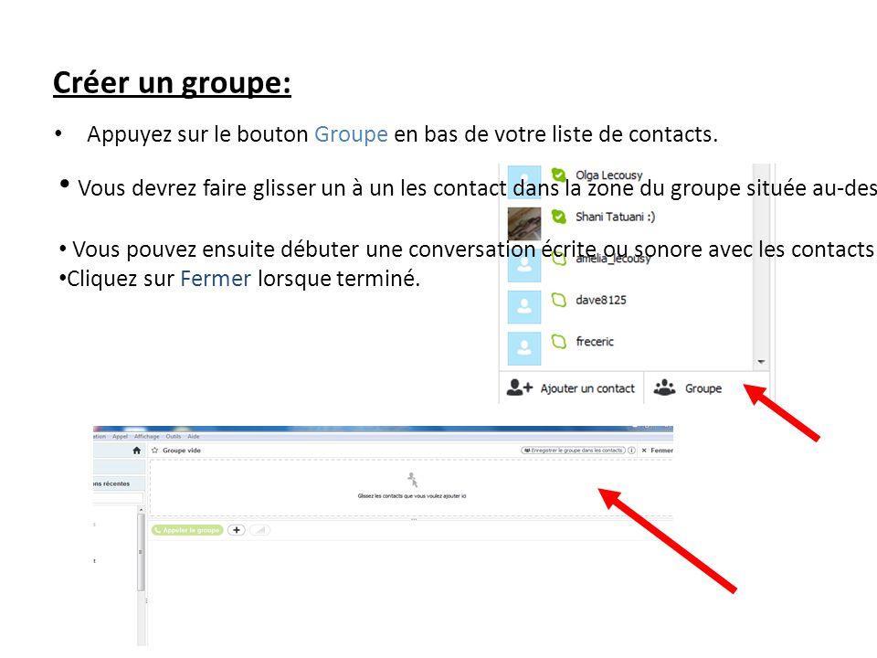 Créer un groupe: Appuyez sur le bouton Groupe en bas de votre liste de contacts. Vous devrez faire glisser un à un les contact dans la zone du groupe