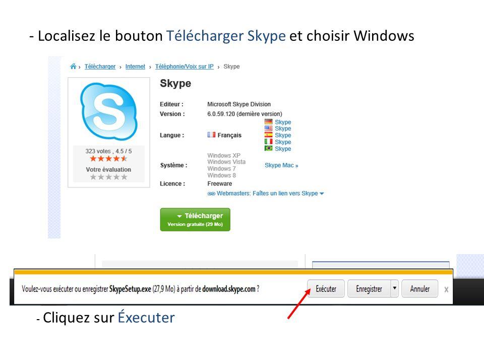 - Localisez le bouton Télécharger Skype et choisir Windows - Cliquez sur Éxecuter