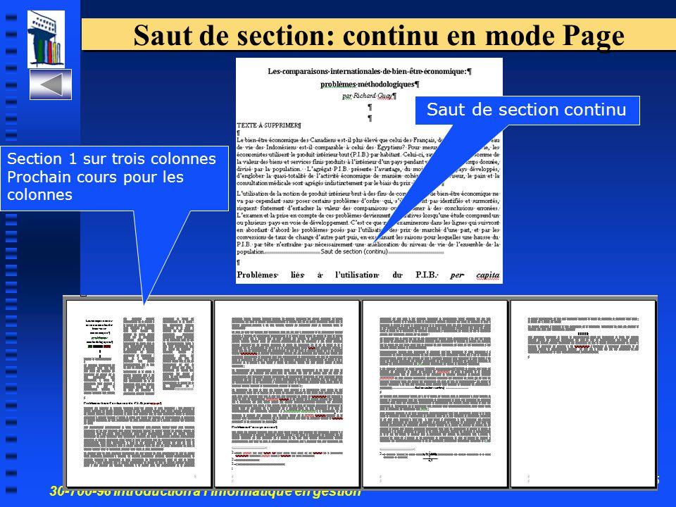 30-700-96 Introduction à l'informatique en gestion 25 Saut de section: continu en mode Page Saut de section continu Section 1 sur trois colonnes Prochain cours pour les colonnes