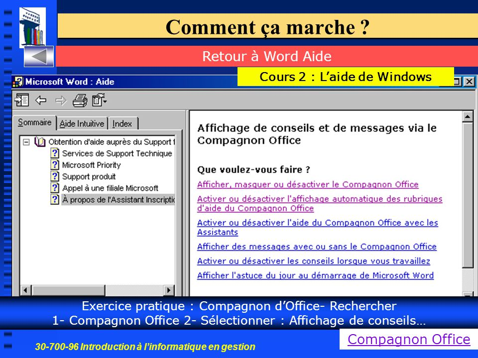 30-700-96 Introduction à l'informatique en gestion 7 Comment ça marche .