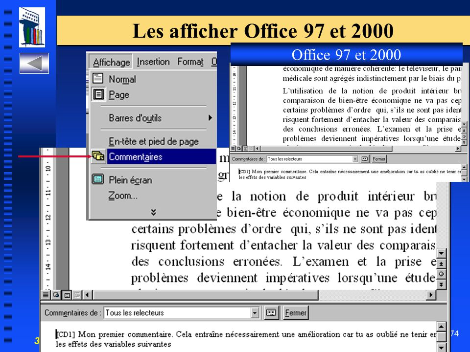 30-700-96 Introduction à l'informatique en gestion 74 Les afficher Office 97 et 2000 Office 97 et 2000