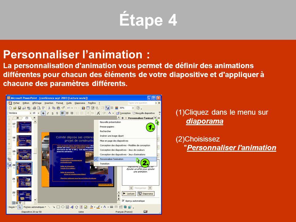 Personnaliser l'animation : La personnalisation d'animation vous permet de définir des animations différentes pour chacun des éléments de votre diapos