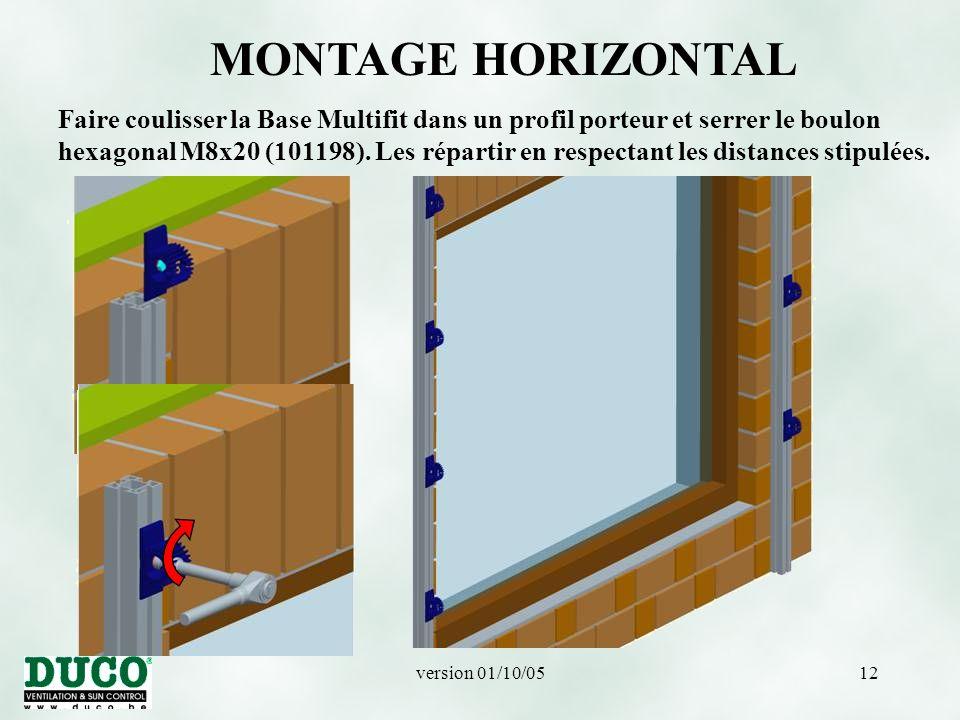 version 01/10/0512 MONTAGE HORIZONTAL Faire coulisser la Base Multifit dans un profil porteur et serrer le boulon hexagonal M8x20 (101198).