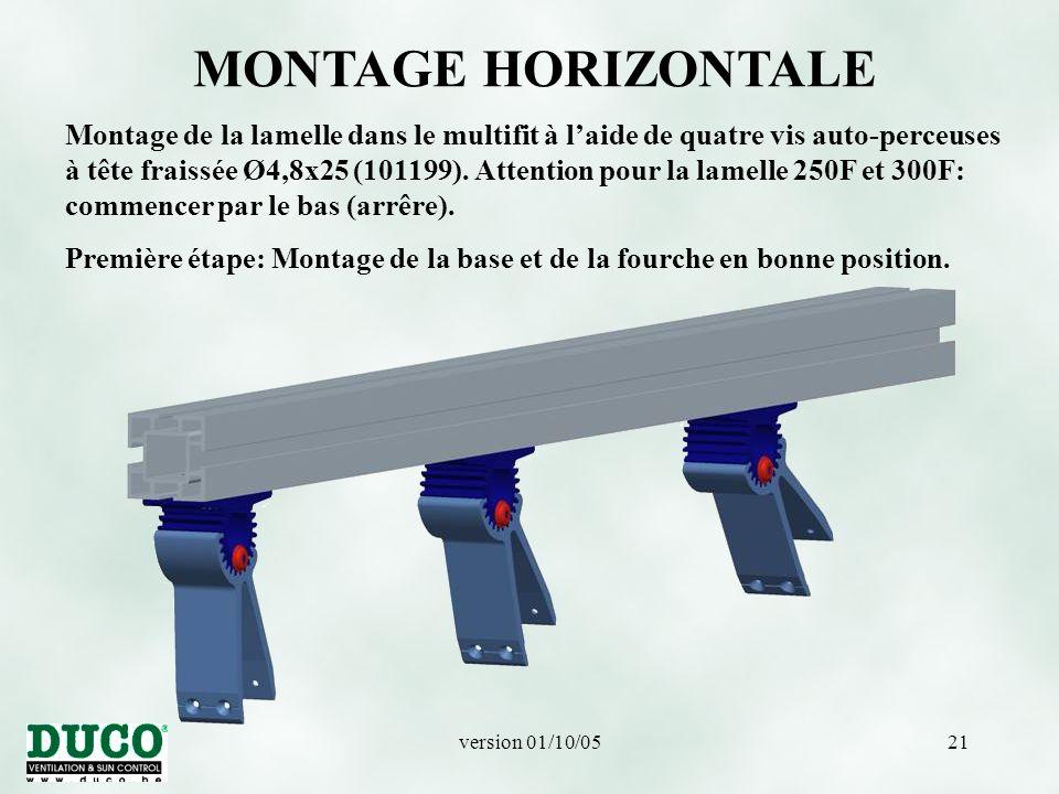 version 01/10/0521 MONTAGE HORIZONTALE Montage de la lamelle dans le multifit à l'aide de quatre vis auto-perceuses à tête fraissée Ø4,8x25 (101199).