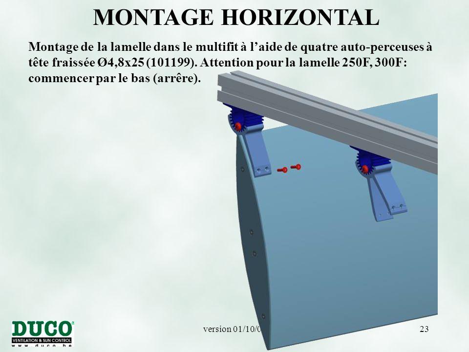 version 01/10/0523 MONTAGE HORIZONTAL Montage de la lamelle dans le multifit à l'aide de quatre auto-perceuses à tête fraissée Ø4,8x25 (101199).