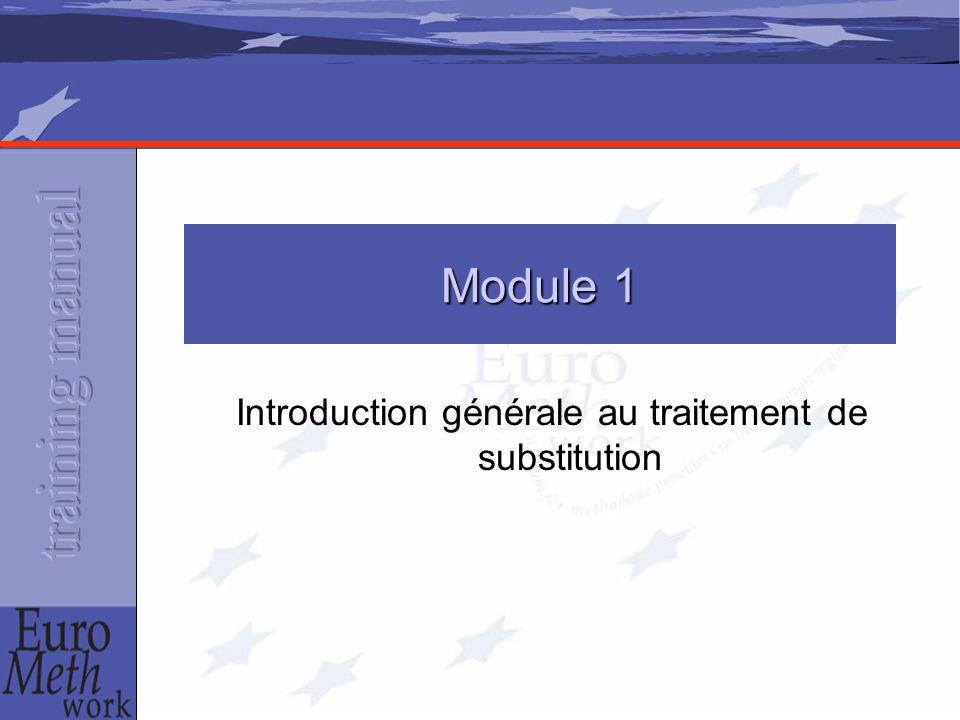 Introduction générale au traitement de substitution Module 1