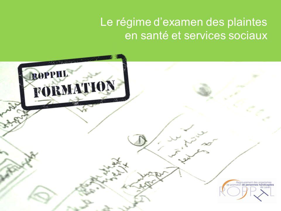 Le régime d'examen des plaintes en santé et services sociaux