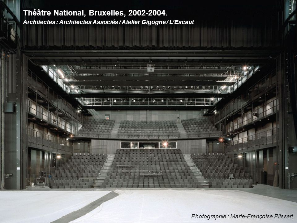 Théâtre National, Bruxelles, 2002-2004. Architectes : Architectes Associés / Atelier Gigogne / L'Escaut Photographie : Marie-Françoise Plissart