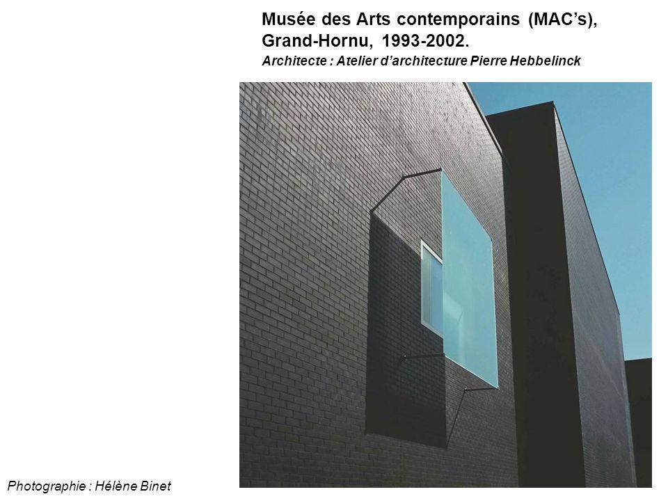 Musée des Arts contemporains (MAC's), Grand-Hornu, 1993-2002.