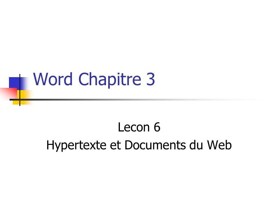 Word Chapitre 3 Lecon 6 Hypertexte et Documents du Web
