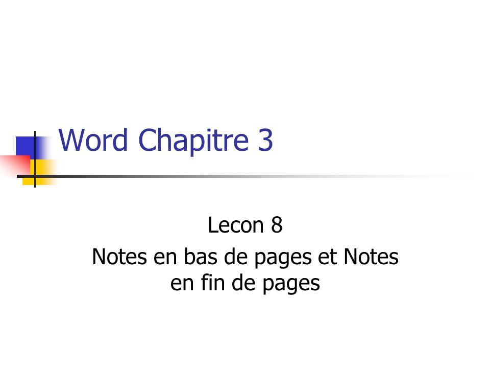 Word Chapitre 3 Lecon 8 Notes en bas de pages et Notes en fin de pages