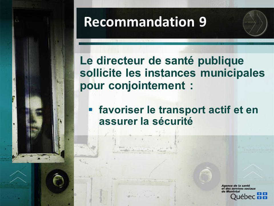 Le directeur de santé publique sollicite les instances municipales pour conjointement :  favoriser le transport actif et en assurer la sécurité Recom