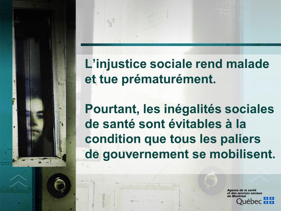 L'injustice sociale rend malade et tue prématurément. Pourtant, les inégalités sociales de santé sont évitables à la condition que tous les paliers de