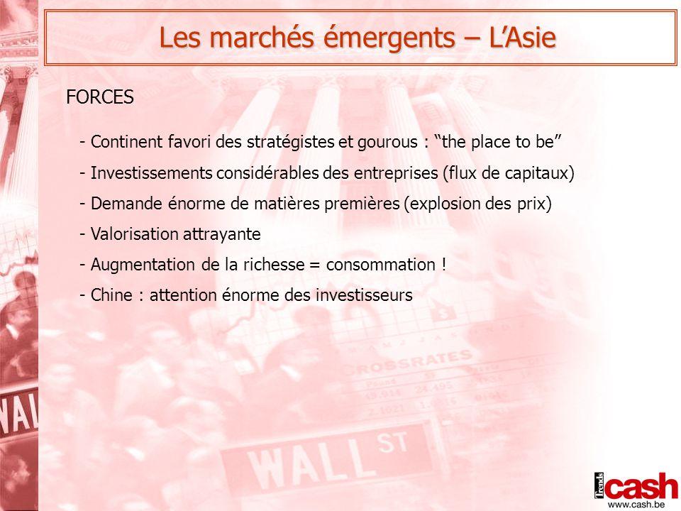 """Les marchés émergents – L'Asie - Continent favori des stratégistes et gourous : """"the place to be"""" - Investissements considérables des entreprises (flu"""